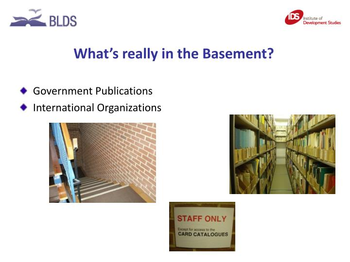 What's really in the Basement?