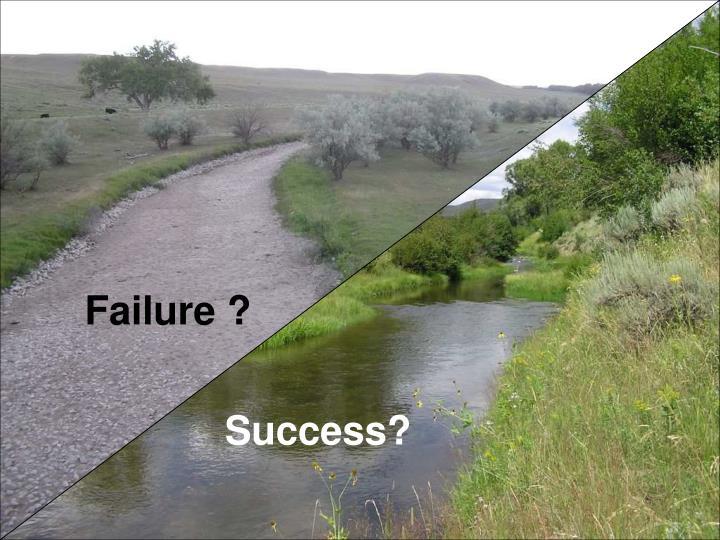 Failure ?