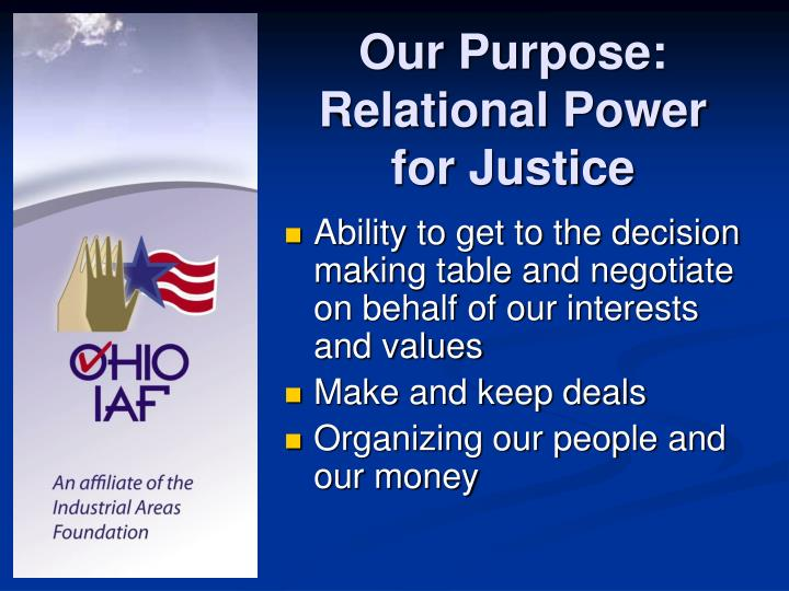 Our Purpose: Relational Power for Justice