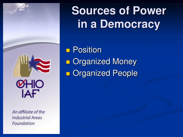 Sources of Power in a Democracy