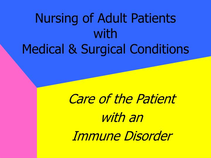 Nursing of adult patients with medical surgical conditions