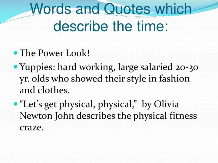 Words and Quotes which describe the time: