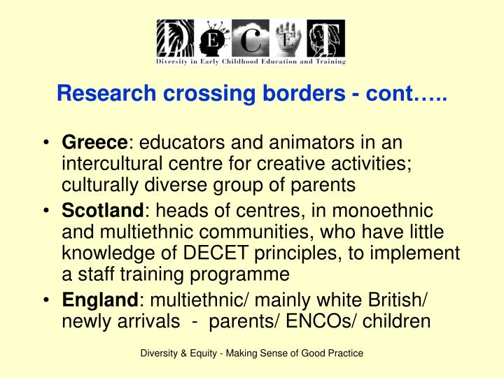 Research crossing borders - cont…..