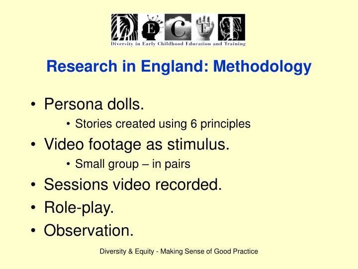 Research in England: Methodology