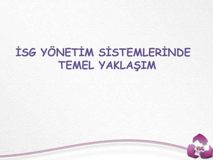 SG YNETM SSTEMLERNDE TEMEL YAKLAIM