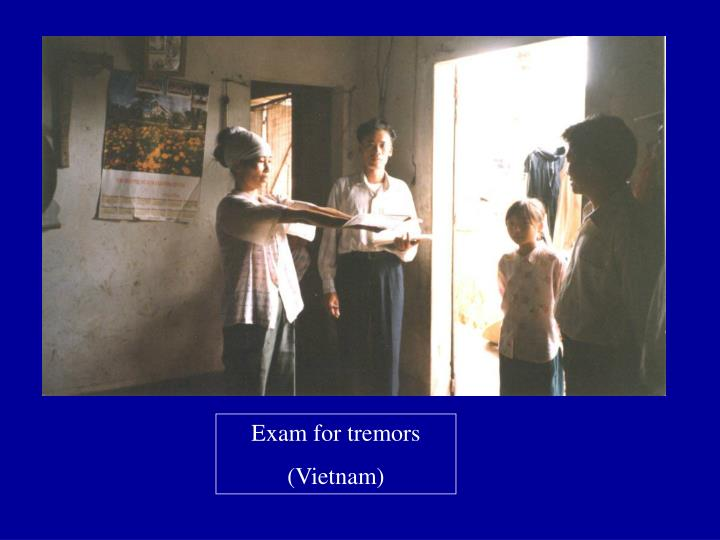 Exam for tremors