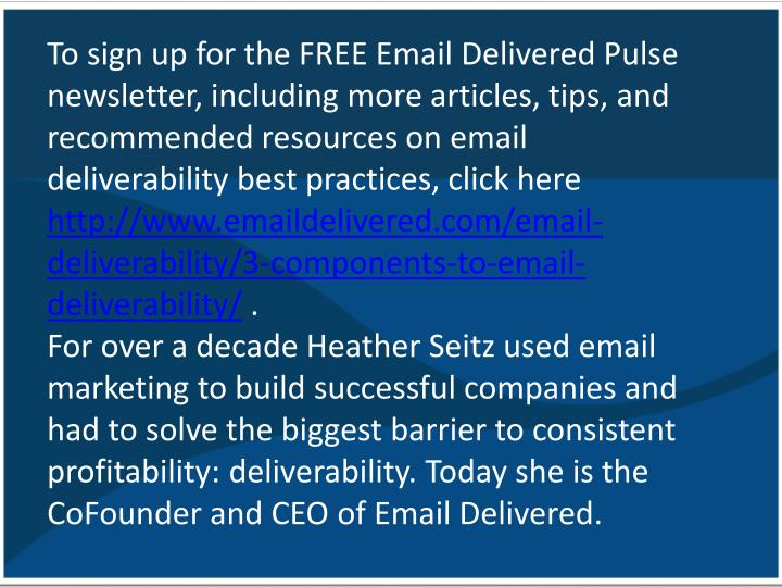 To sign up for the FREE Email Delivered Pulse newsletter, including