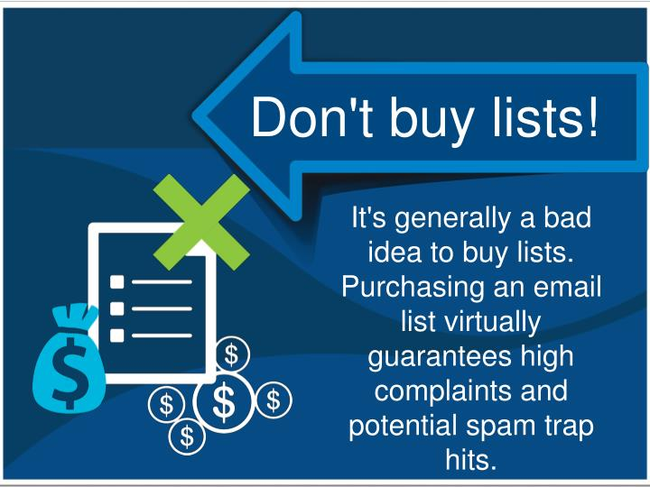 Don't buy lists!