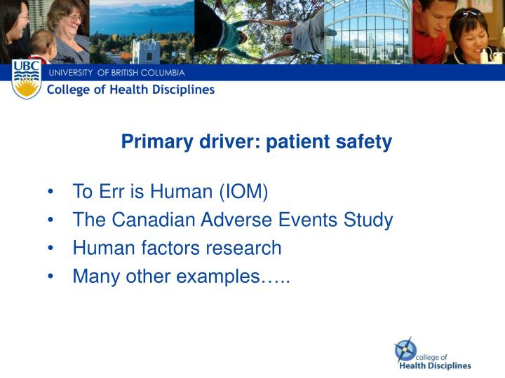 Primary driver: patient safety
