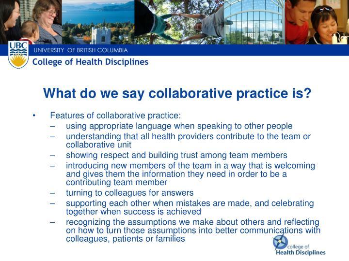 What do we say collaborative practice is?