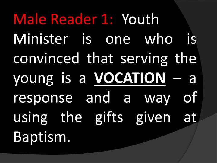 Male Reader 1: