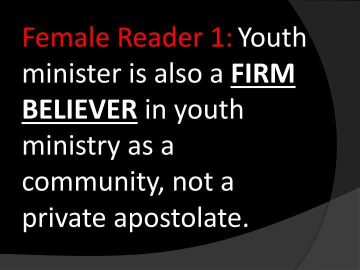 Female Reader 1: