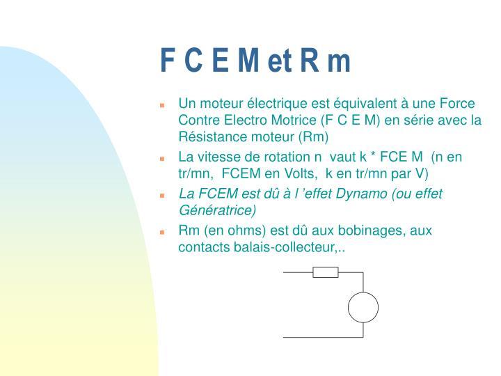 F C E M et R m