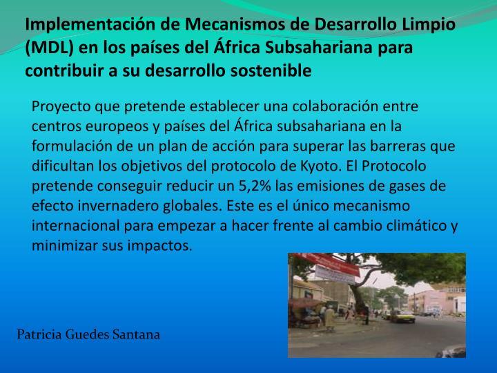 Implementación de Mecanismos de Desarrollo Limpio (MDL) en los países del África Subsahariana para contribuir a su desarrollo sostenible