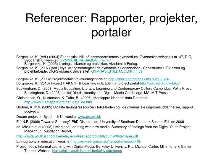 Referencer: Rapporter, projekter, portaler