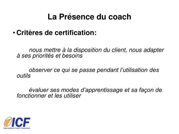 La Présence du coach