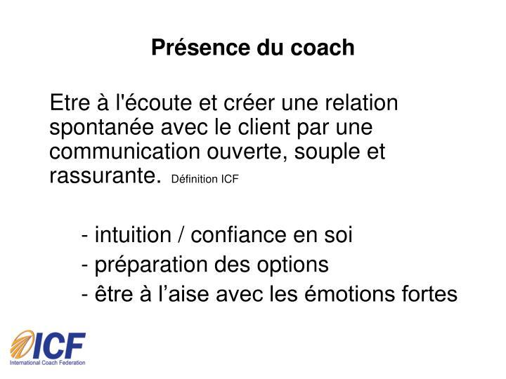 Présence du coach