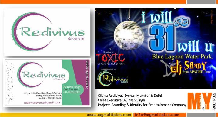 Client: Redivivus Events, Mumbai & Delhi