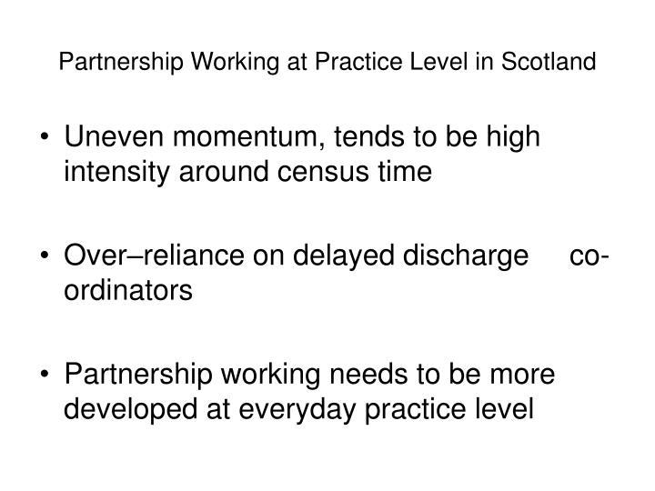 Partnership Working at Practice Level in Scotland