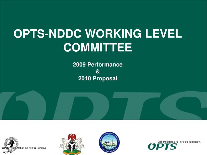 opts nddc working level committee 2009 performance 2010 proposal