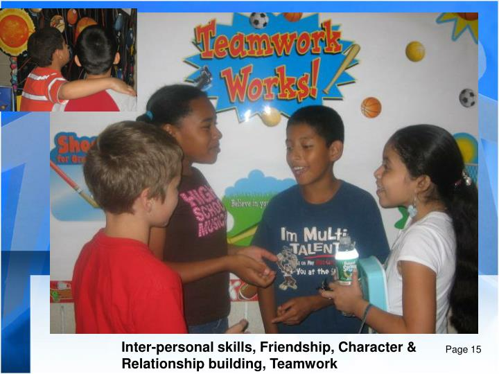 Inter-personal skills, Friendship, Character &