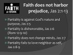 faith does not harbor prejudice jas 2 1 132