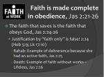 faith is made complete in obedience jas 2 21 261