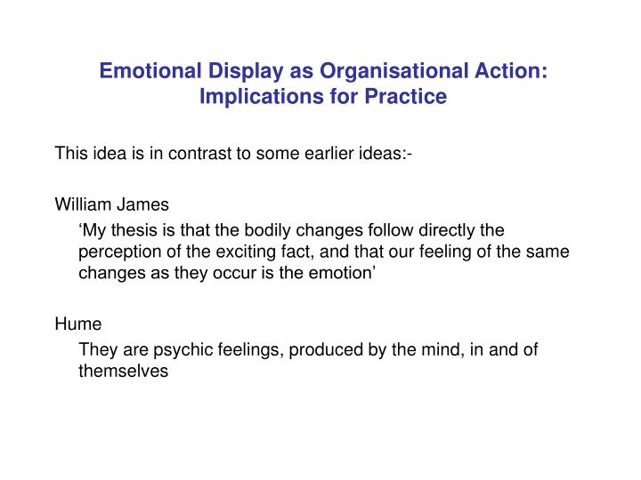 Emotional Display as Organisational Action: