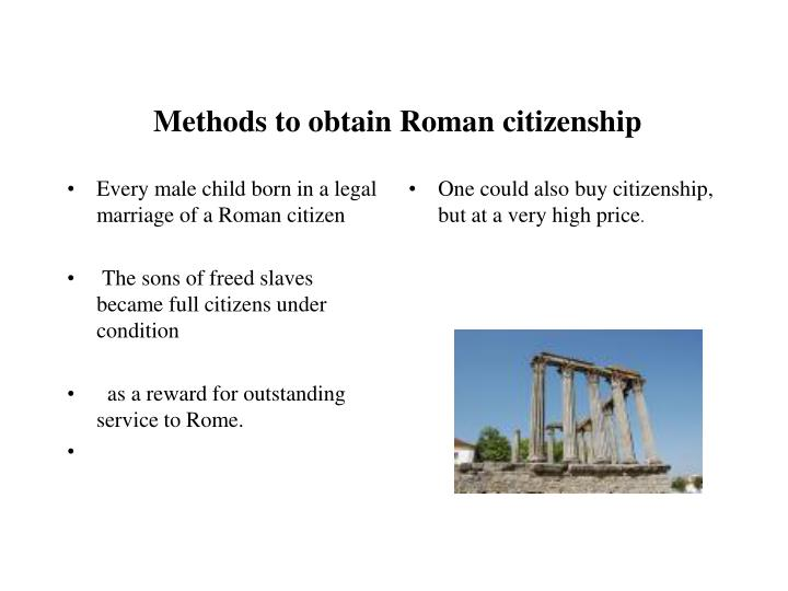 Every male child born in a legal marriage of a Roman citizen
