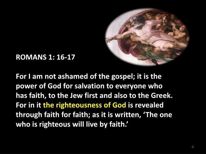 ROMANS 1: 16-17