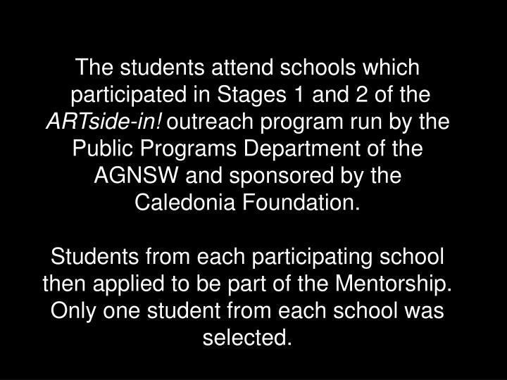 The students attend schools which