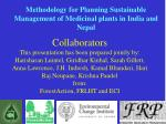 methodology for planning sustainable management of medicinal plants in india and nepal