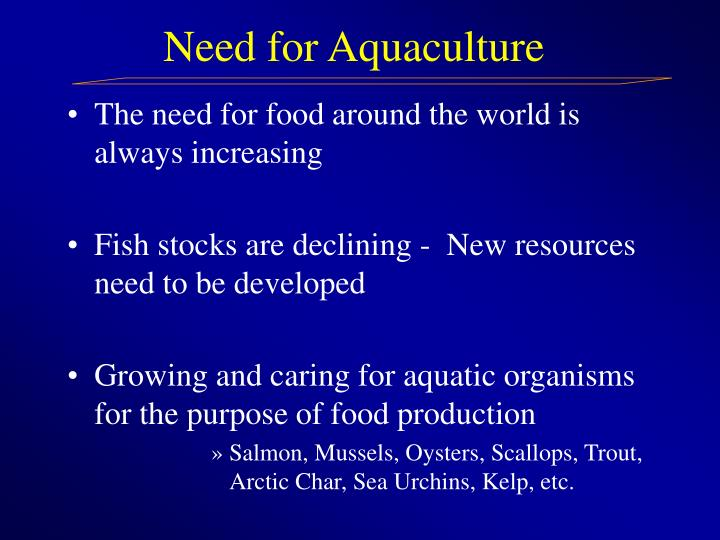 Need for aquaculture