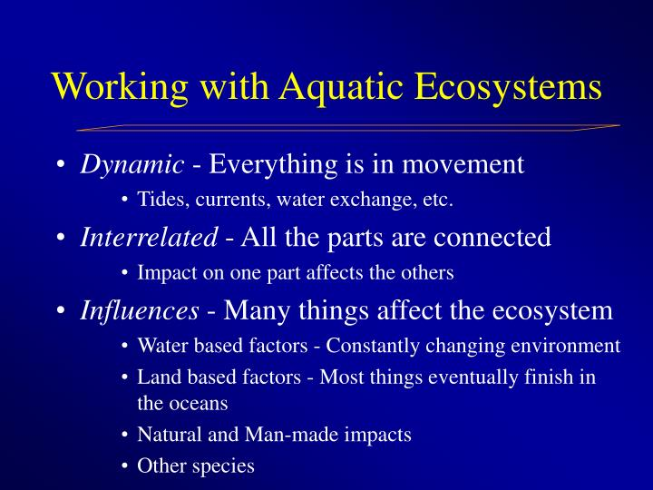 Working with Aquatic Ecosystems