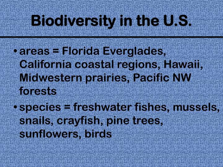 areas = Florida Everglades, California coastal regions, Hawaii, Midwestern prairies, Pacific NW forests
