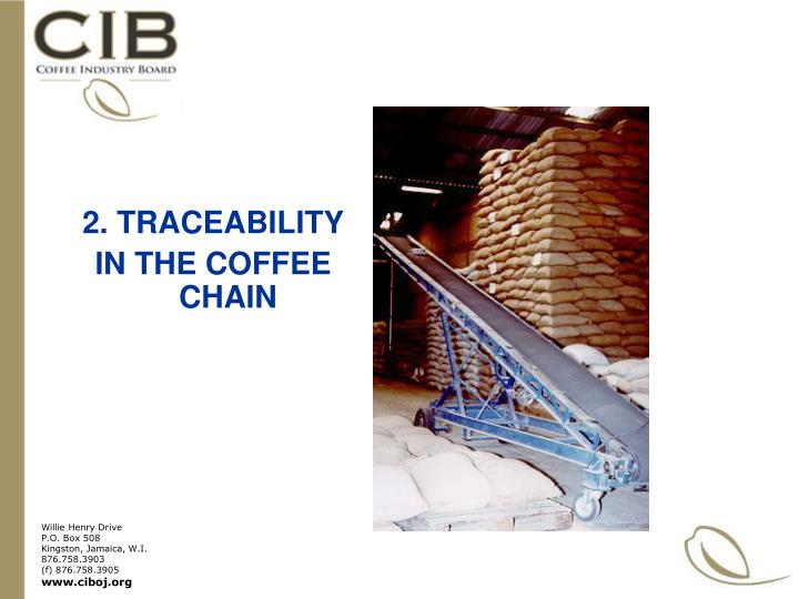 2. TRACEABILITY