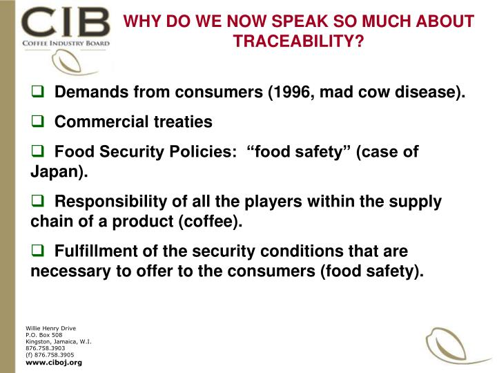 WHY DO WE NOW SPEAK SO MUCH ABOUT TRACEABILITY?