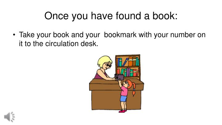 Once you have found a book: