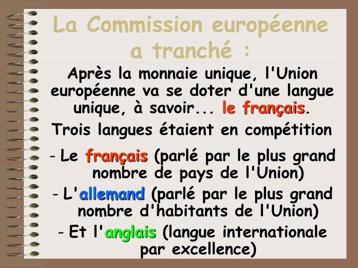 La commission europ enne a tranch