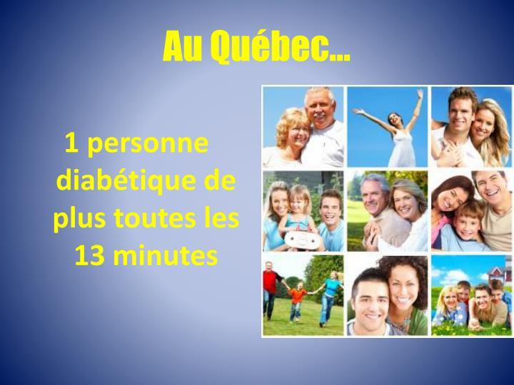 Au Québec…