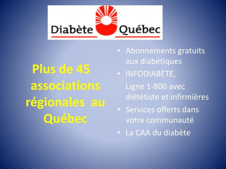 Plus de 45 associations régionales  au Québec