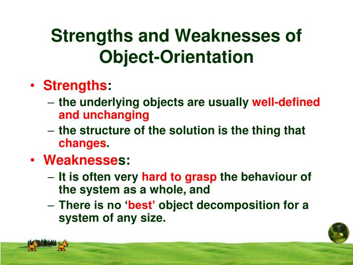 Strengths and weaknesses of object orientation