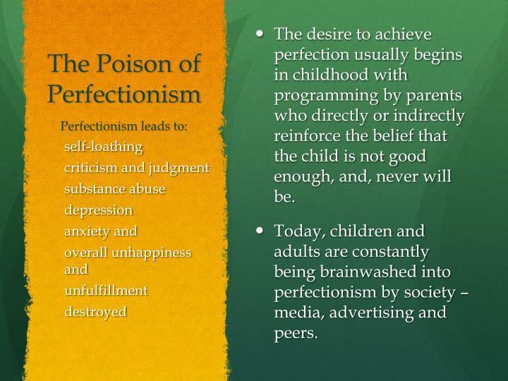 The Poison of Perfectionism