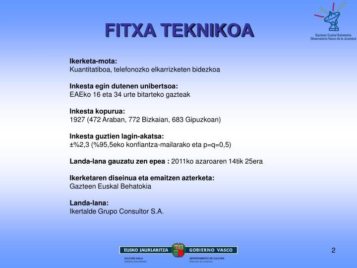 FITXA TEKNIKOA