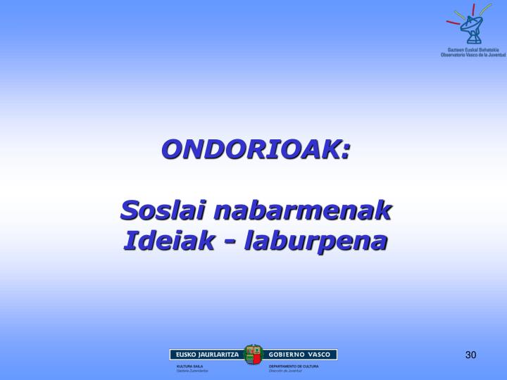 ONDORIOAK: