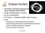 eclipse hunters