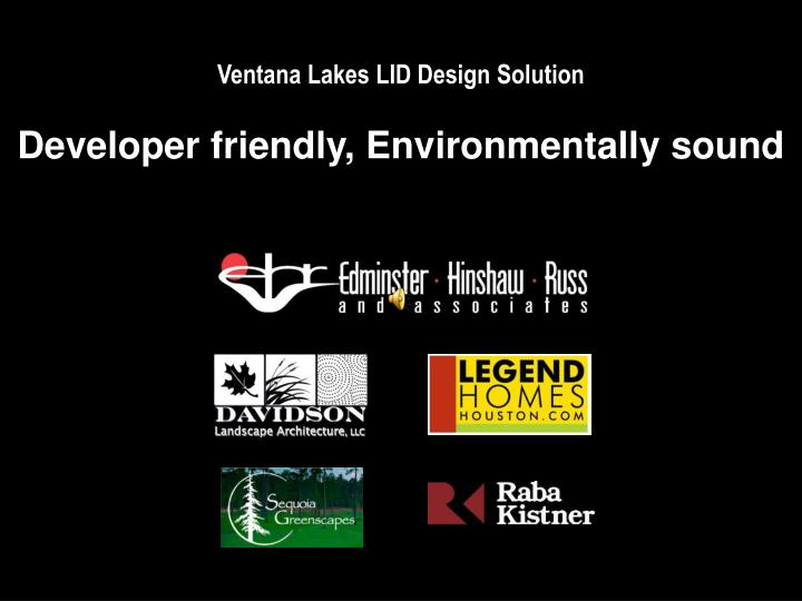 Ventana Lakes LID Design Solution