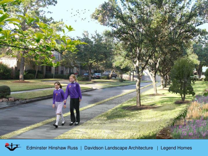 Edminster Hinshaw Russ  |  Davidson Landscape Architecture   |  Legend Homes