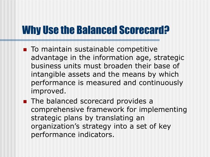 Why use the balanced scorecard
