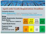 april 10th youth registration deadline